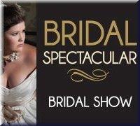 Bridal Spectacular bridal show